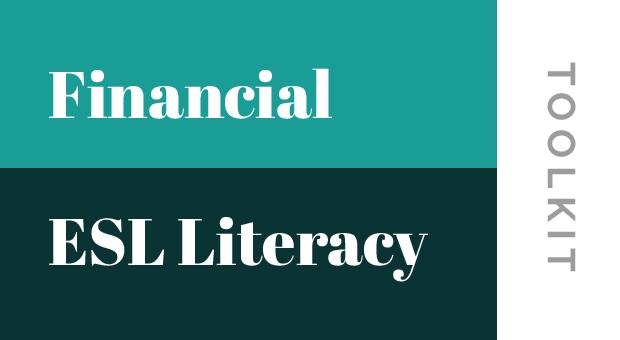 Financial ESL Literacy Toolkit