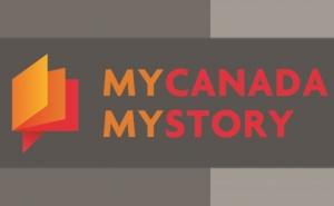 My Canada My Story