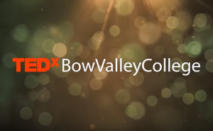 Watch TEDxBowValleyCollege 2015