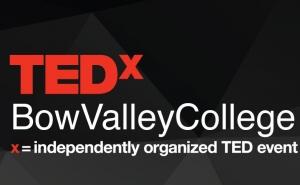 Ideas for TEDxBowValleyCollege 2015