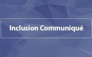 inclusion communique